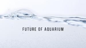 【ハイテク水槽】未来のアクアリウムについて考える